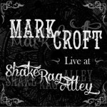 Mark Croft Album and Videos